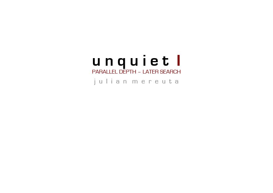 unquiet I
